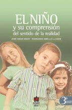 EL NIÑO Y SU COMPRENSIÓN DEL SENTIDO DE LA REALIDAD 3A.ED (EBOOK)