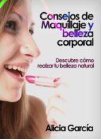 CONSEJOS DE MAQUILLAJE Y BELLEZA CORPORAL (EBOOK)