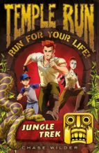 Temple Run: Jungle Trek (Temple Run: Run For Your Life!)