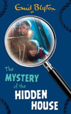 The Mystery of the Hidden House (The Five Find-Outers series)
