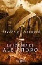 LA SOMBRA DE ALEJANDRO