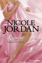 Lujuria. Los Guardianes De Cyrene Iv (La Romántica)