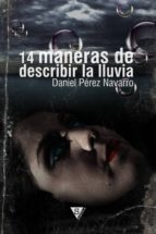14 MANERAS DE DESCRIBIR LA LLUVIA (EBOOK)
