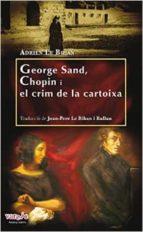 GEORGE SAND, CHOPIN I EL CRIM DE LA CARTOIXA