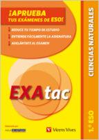 EXATAC 1º ESO: CIENCIAS NATURALES
