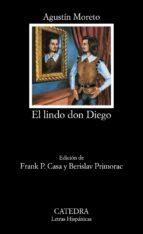 El lindo don Diego (Letras Hispánicas)