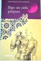 Bajo un cielo púrpura (Clio. Crónicas de la Historia)