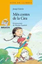 Més contes de la Cira (Llibres Infantils I Juvenils - Sopa De Llibres. Sèrie Groga)
