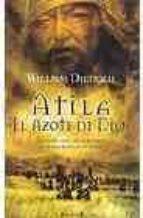 ATILA. EL AZOTE DE DIOS (HISTORICA)