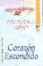 CORAZON ESCONDIDO