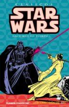 Clásicos Star Wars nº 03: La resurreción del mal (Cómics Star Wars)
