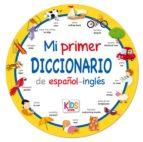 Mi primer diccionario KIDS de español-inglés