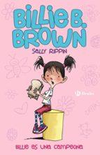 Billie B. Brown 1. Billie Es Una Campeona (Castellano - Bruño - Ficción)