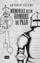 MEMORIAS DE UN HOMBRE DE PALO (EBOOK)