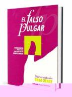 EL FALSO PULGAR: LA MAGIA CON EL FALSO PULGAR