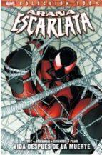 Araña Escarlata 1. Vida Después De La Muerte (100% Marvel (panini))