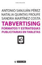 Tabvertising. Formatos y estrategias publicitarias en tabletas (Manuales)