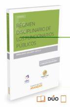 Régimen disciplinario de los funcionarios públicos,El (Estudios (aranzadi))