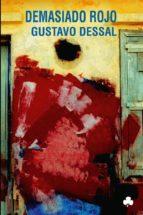 Demasiado rojo: 58 (Narrativas El Nadir)