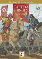 Takeda Shingen: Los Takeda de Kai 3 (1521-1548) (La saga de los samuráis)