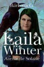 Laila Winter y las Arenas de Solarïe (Juvenil Bestsellers)