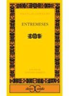 Entremeses (Clasicos Castalia / Castalia Classics)