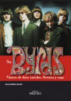 THE BYRDS: PAJAROS DE DOCE CUERDAS (HISTORIA Y SAGA)