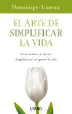 EL ARTE DE SIMPLIFICAR LA VIDA (EBOOK)