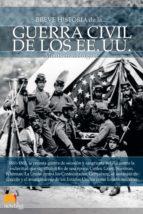 BREVE HISTORIA DE LA GUERRA CIVIL DE LOS ESTADOS UNIDOS (EBOOK)
