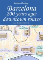 Barcelona 200 years ago: downtown routes