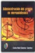 administracion del precio en mercadotecnia-carlos raul sanchez-9789706862150