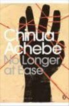 no longer at ease chinua achebe 9780141191553