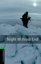 night without end (obl 6: oxford bookworms library)-9780194792653