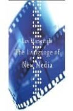 The Language of New Media (Leonardo Book Series)