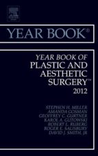 Year Book Of Plastic And Aesthetic Surgery 2012 (Year Books)