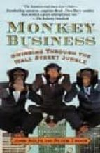monkey business : swinging through the wall street jungle john rolfe peter troob 9780446676953