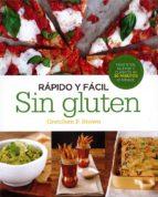 rapido y facil. sin gluten: favoritos, nuevos y clasicos en 30 minutos (o menos) gretchen f. brown 9780857628053