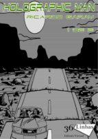 holographicman – volume 1 (ebook)-ricardo garay-9781370104253