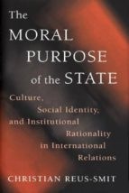 the moral purpose of the state (ebook)-christian reus-smit-9781400823253