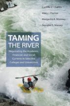 taming the river (ebook)-camille z. charles-mary j. fischer-margarita a. mooney-9781400830053