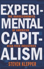 experimental capitalism (ebook)-steven klepper-9781400873753