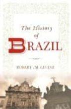 Epub inglés gratis The history of brazil