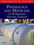 PHYSIOLOGY AND MEDICINE OF HYPERBARIC OXYGEN THERAPY (EBOOK)