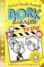 Dork diaries 7: tv star 978-1471143953 por Rachel renee russell FB2 EPUB