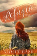 refúgio (evie, #1) (ebook)-9781507127353