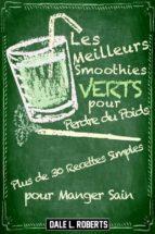 les meilleurs smoothies verts pour perdre du poids (ebook)-9781507161753