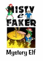 misty e faker (ebook)-mystery elf-9781507186053