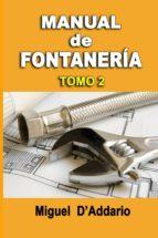 Manual De Fontanería: Tomo 2: Volume 2