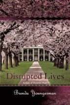 Disrupted Lives (English Edition)