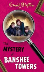 The Mystery of Banshee Towers (The Five Find-Outers series)